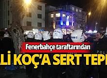 Fenerbahçe taraftarından Ali Koç'a sert tepki: Demir parmaklıkları kırdılar