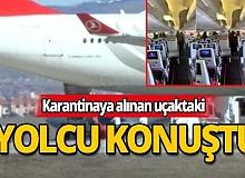 Karantinaya alınan Tahran uçağındaki yolcu konuştu!