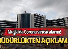 Muğla Sağlık Müdürlüğünden Corona virüsü açıklaması