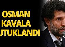 Osman Kavala tutuklandı!
