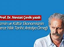 """Prof. Dr. Nevzat Çevik yazdı: """"Turizmin ve kültür ekonomisinin binlerce yıllık tarihi: Antalya örneği"""""""
