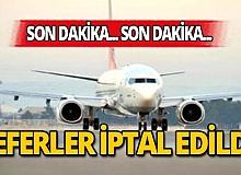 Sabiha Gökçen Havalimanı'ndaki seferler iptal edildi