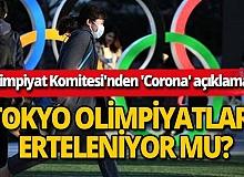 Tokyo Olimpiyatları erteleniyor mu? Yetkililer açıkladı