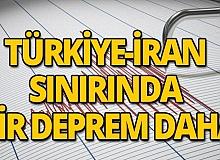Türkiye-İran sınırında 5.9 şiddetinde bir deprem daha!