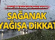 29 Mart 2020 Antalya'da hava durumu