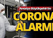 Antalya Büyükşehir'de Corona alarmı