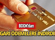 BDDK'DAN kredi borçların asgari ödemelerine indirim!