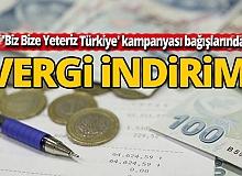 'Biz Bize Yeteriz Türkiye' kampanyası bağışlarında vergi indirimi
