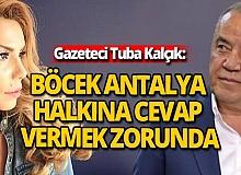"""Sabah Yazarı Kalçık: """"Böcek Antalya halkına cevap vermek zorunda"""""""