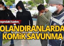Antalya'da yaşlı kadını soyan kardeşlerden çok savunma
