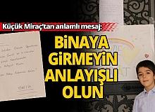 """Antalya da """"Binaya girmeyin anlayışlı olun"""" mesajı"""