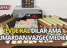 Antalya'da korona önlemlerini dikkate alıp kumarı eve taşıdılar