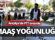 Antalya'da PTT önünde maaş yoğunluğu