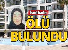 Antalya'da yaşayan İranlı kadın ölü bulundu