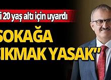 """Antalya Valisi Karaloğlu: """"20 yaş altı için de sokağa çıkmak yasak"""""""