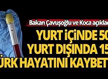 Koronadan yurt içinde 156 yurt dışında 501 Türk hayatını kaybetti