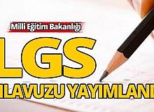 LGS kılavuzu yayımlandı