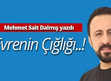 """Mehmet Sait Dalmış yazdı: """"Evrenin Çığlığı..!"""""""