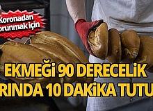 Poşetsiz ekmeği 90 derecelik fırında 10 dakika bekletin!