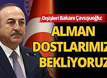 Bakan Çavuşuoğlu: Buyaz Alman dostlarımızı güvenli ve huzurlu bir tatil için Türkiye'ye bekliyoruz