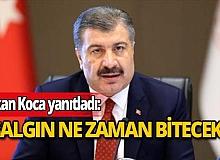 Bakan Fahrettin Koca, Türkiye'deki salgınla ilgili en çok merak edilen 2 soruyu cevapladı