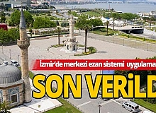 İzmir'de merkezi ezan sistemi uygulamasına geçici bir süreyle son verildi