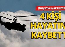 Rusya'da askeri helikopter kazasında 4 kişi öldü