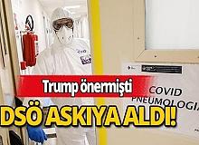 Trump'ın koronavirüs için önerdiği ilacı DSÖ askıya aldı!