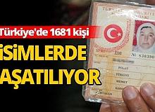 """Türkiye'de 1681 kişi, Antalya 34 """"Türkiye"""" ismini taşıyor"""