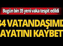 Türkiye'de son 24 saatte 34 kişi hayatını kaybetti