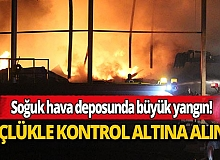 Antalya'daki soğuk hava deposundaki yangın kontrol altına alındı