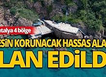 Başta Antalya olmak üzere 5 bölge 'kesin korunacak hassas alan' ilan edildi