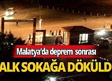 Malatya depreminde halk sokağa döküldü!