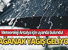 Meteoroloji'den Antalya için sağanak yağış uyarısı!