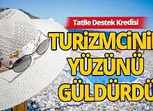 Turizm sektörü tatil kredisinden çok memnun
