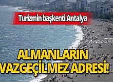 Turizmin başkenti Antalya Alman turistlerin gözdesi oldu!