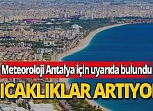 11 Temmuz 2020 Cumartesi günü Antalya'da hava nasıl olacak?