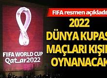 2022 Dünya Kupası maçlarının kışın oynanacağını açıkladı