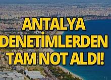 Antalya Covid-19 tedbirleri denetiminden temiz çıktı