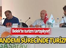 Antalya'da turizm pandemi sonrası nasıl olacak?