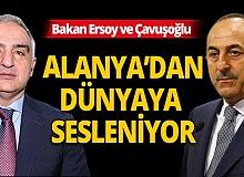 Bakan Çavuşoğlu ve Bakan Ersoy canlı yayında dünyaya sesleniyor