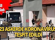 Bakanlık Burdur'da koronavirüs tespit edilen asker sayısını açıkladı