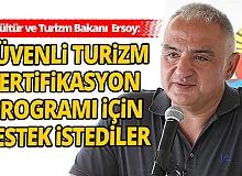 Kültür ve Turizm Bakanı Ersoy: Güvenli Turizm Sertifikasyon Programı'nı yerinde deneyimleme şansı verdik
