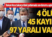 Sağlık Bakanı Fahrettin Koca patlamadaki son durumu açıkladı!