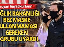 Sağlık Bakanlığı bez maske uyarısı