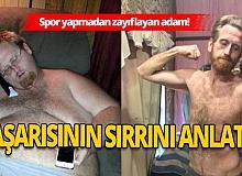 Spor yapmadan 150 kilo zayıflayan adam başarısının sırrını anlattı