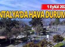 1 Eylül Antalya'da hava nasıl olacak?