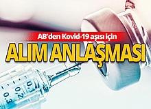 AB'den Kovid-19 aşısı için alım anlaşması