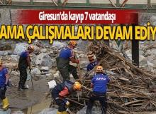 AFAD: Giresun'da kayıp 7 vatandaşı arama çalışmaları devam ediyor