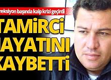 Antalya'da direksiyon başında kalp krizi geçiren tamirci hayatını kaybetti